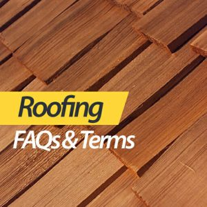 Roof FAQs and Terms