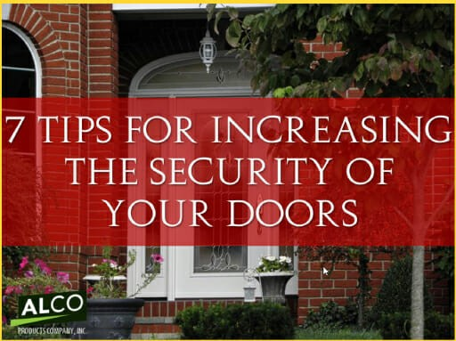 7 tips for increasing the security of your doors